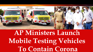 AP Ministers Launch Mobile Testing Vehicles To Contain Corona virus